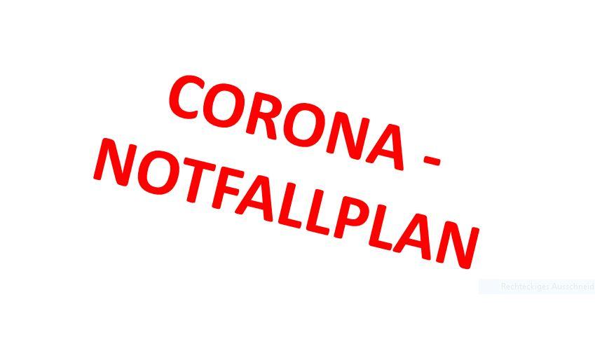 Corona - Notfallplan
